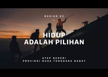 Ekspedisi Atap Negeri Gunung Rinjani – Nusa Tenggara Barat #3